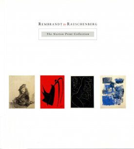 Cover of Rembrandt to Rauschenberg: The Norton Print Collection
