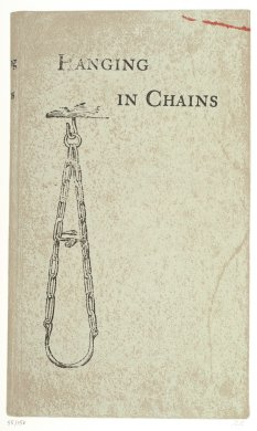 Hanging in Chains from the portfolio In Our Time: Covers for a Small Library After the Life for the Most Part