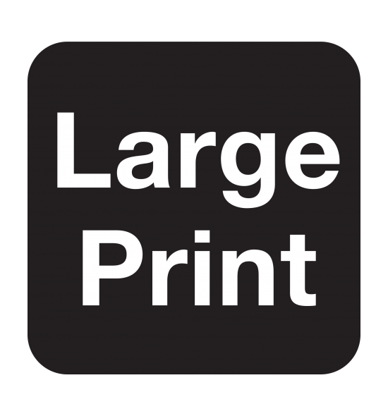 "The words ""Large Print"" in white letters on a black background"